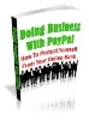 Thumbnail Doing Business With Paypal with MASTER RESELL RIGHTS